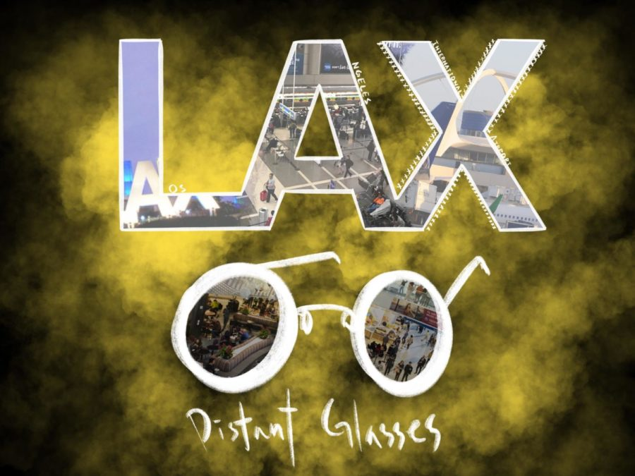 Distant Glasses: Los Angeles International