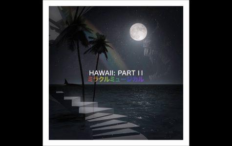 Hawaii: Part II - A Hidden Masterpiece